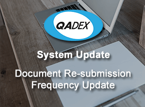 QADEX Document Re Submission Frequency Update