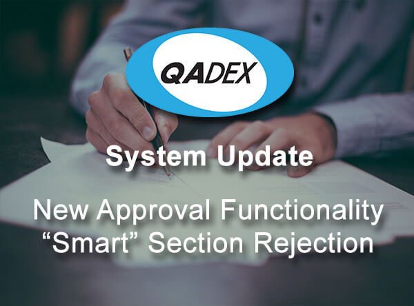 "New Approval Functionality – ""Smart"" Section Rejection"