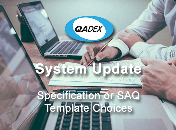 Specification Or SAQ Template Choices – Update