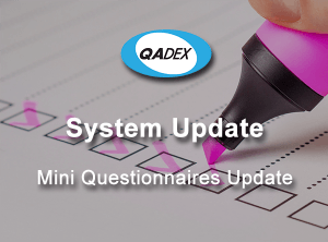 QADEX Mini Questionnaires Update